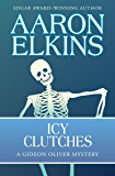 Icy Clutches (The Gideon Oliver Mysteries)