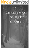 A Christmas Ghost Story: A traditional short story