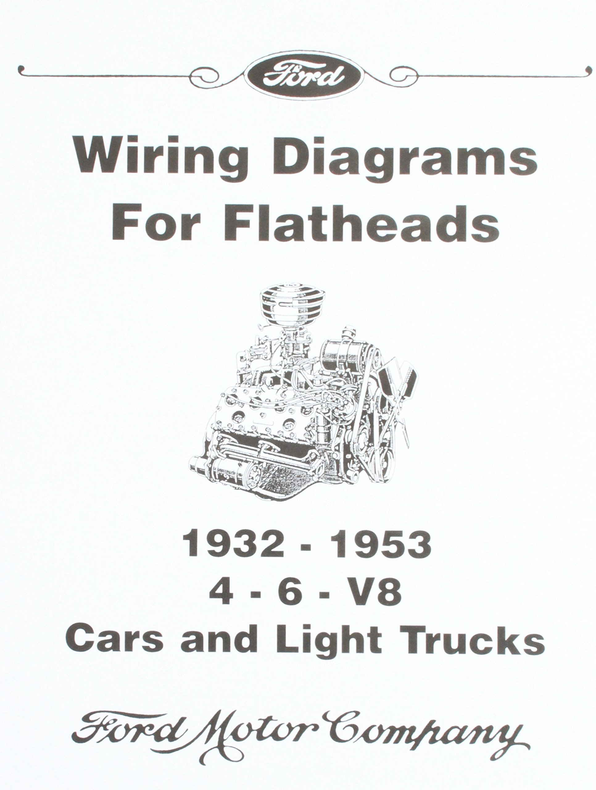 Wiring Diagrams for Ford Flatheads - 4, 6, V8 1932-1953: David Graham:  Amazon.com: Books