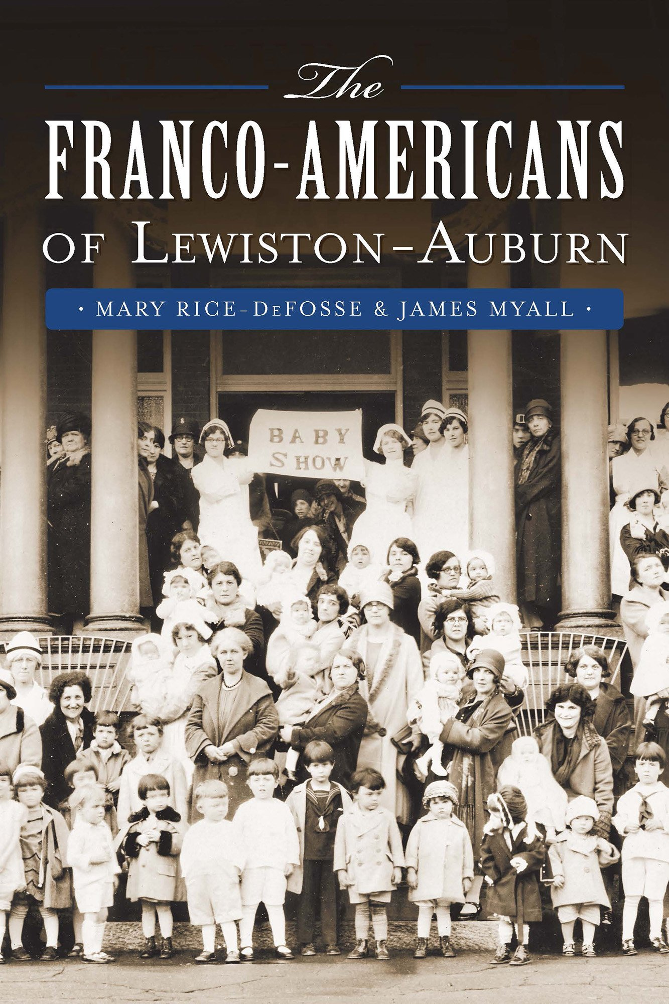 The Franco-Americans of Lewiston-Auburn (American Heritage) pdf