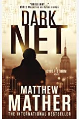 Darknet: A standalone novel based in the CyberStorm world (World War C Book 4) Kindle Edition