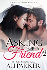 Asking For A Friend Book 2 Kindle Edition
