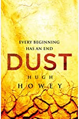 Dust (Silo series Book 3) Kindle Edition