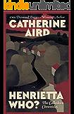 Henrietta Who? (The Calleshire Chronicles Book 2)