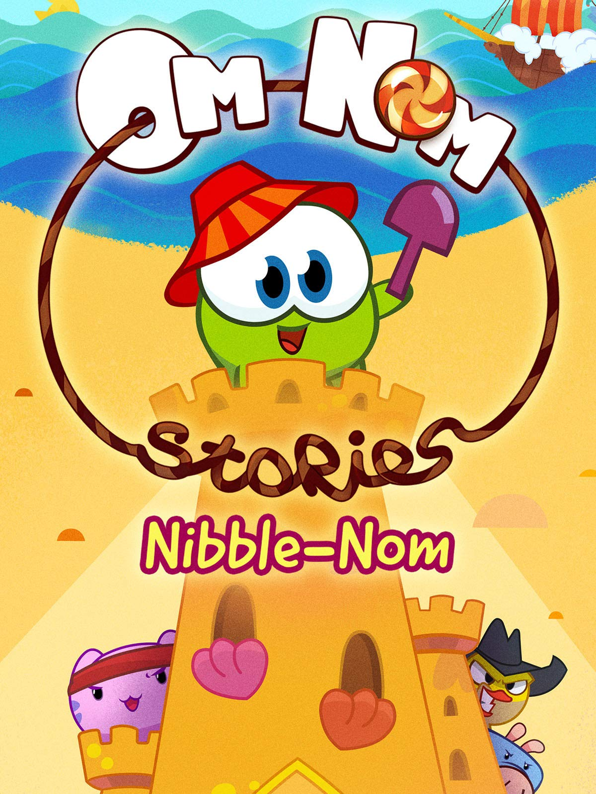 Cut the Rope: Om Nom Stories - Nibble-Nom Compilation on Amazon Prime Video UK
