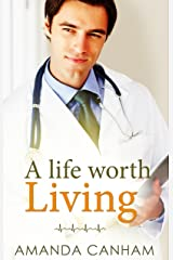A Life Worth Living (Nights at St Mary's Book 1) Kindle Edition