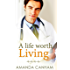 A Life Worth Living (Nights at St Mary's Book 1)