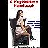 A KeyHolder's Handbook