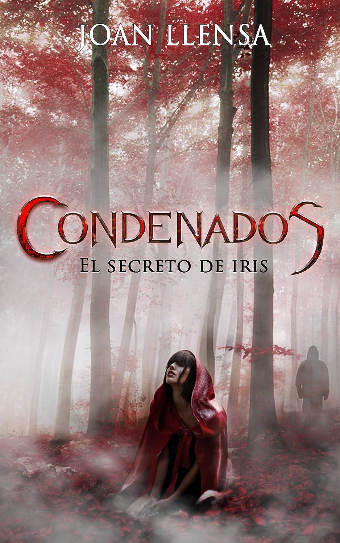 Condenados: El Secreto de Iris eBook: Llensa, Joan, Taylor, Sol ...