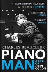 Piano Man: Life of John Ogdon Kindle Edition