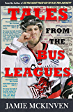 Tales from the Bus Leagues