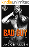 Bad Guy: A Bully Romance (Providence Prep High School Book 1)
