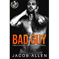 Bad Guy: A Bully Romance (Providence Prep High School Book 1) (English Edition)
