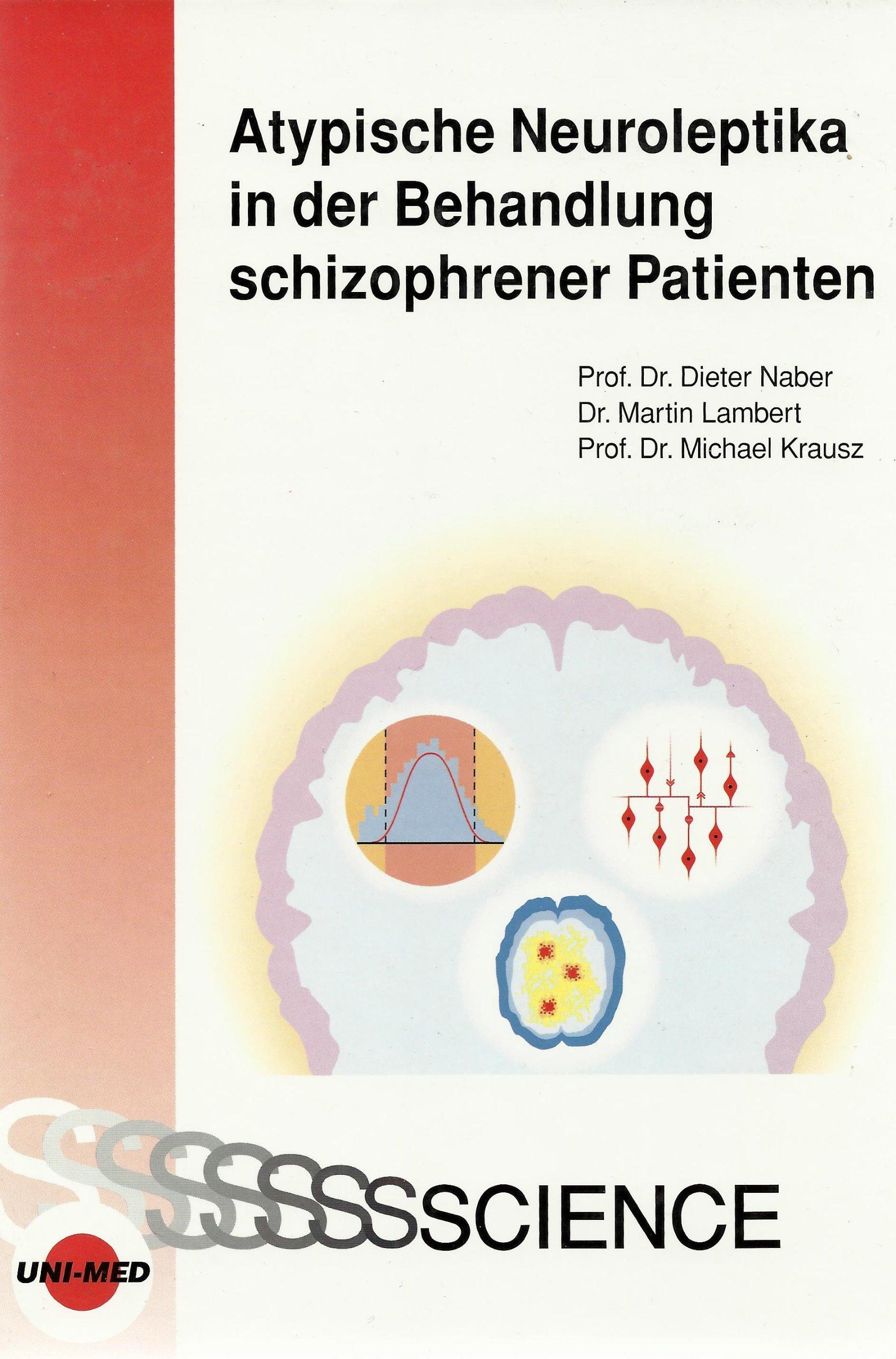 Atypische Neuroleptika in der Behandlung schizophrener Patienten