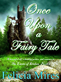 Once Upon a Fairy Tale (The Lands of Elohan Book 3)