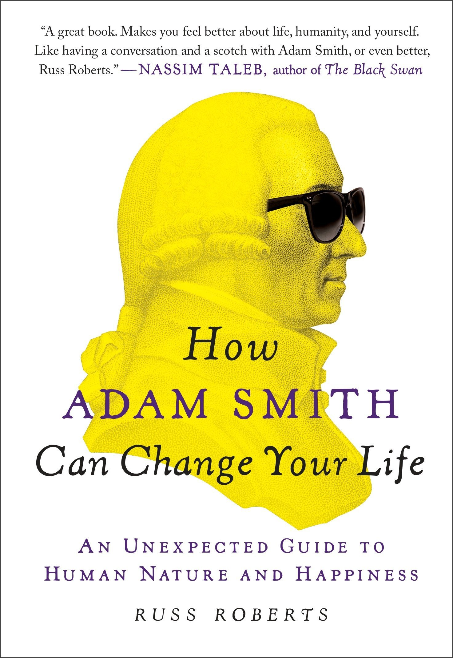 d55fcfe79a00 How Adam Smith Can Change Your Life  An Unexpected Guide to Human Nature  and Happiness Paperback – Deckle Edge