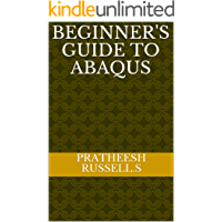 Beginner's Guide To ABAQUS (English Edition)