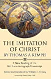 The Imitation of Christ by Thomas a Kempis: A New Reading of the 1441 Latin Autograph Manuscript