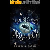 The Purloined Prophecy (The Chalam Færytales Book 2)