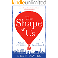 The Shape of Us: A hilarious and emotional page turner about love, life and laughter