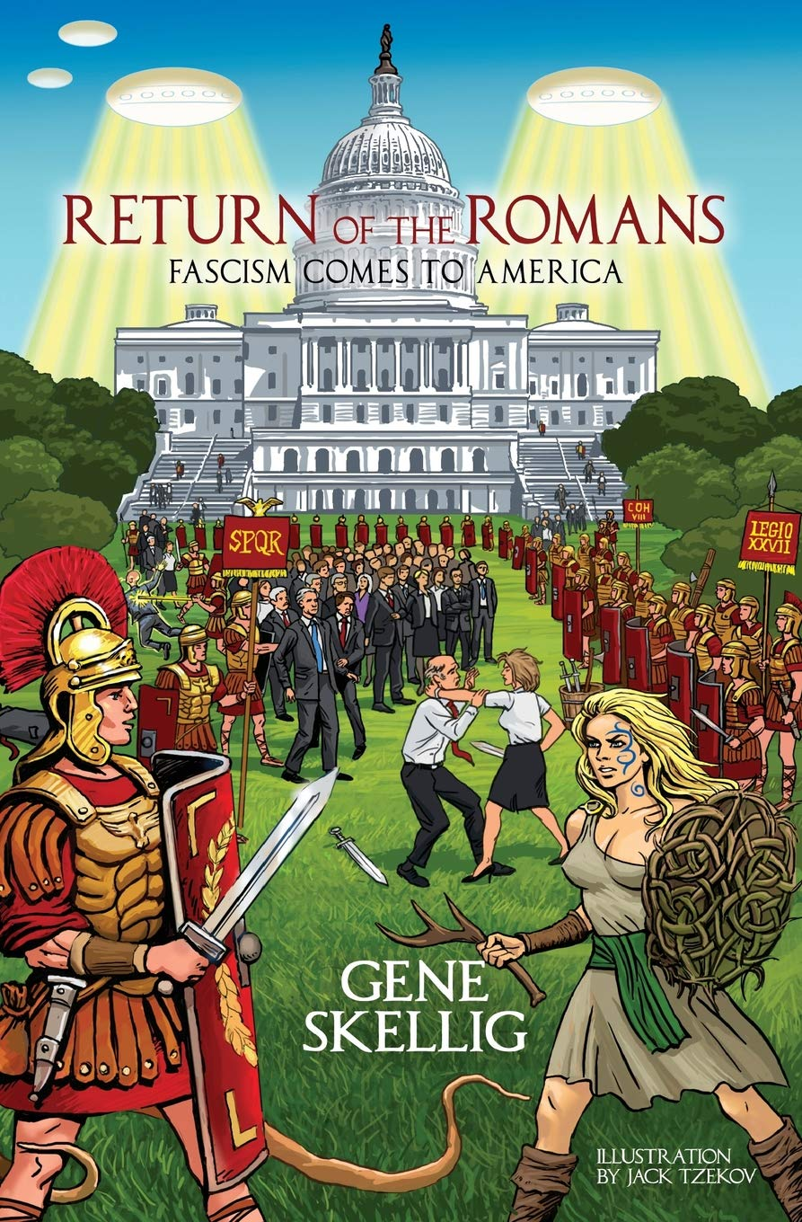 Read Online Return of the Romans: Fascism comes to America pdf