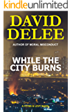 While the City Burns (Flynn & Levy Book 2) (English Edition)