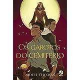 Os garotos do cemiterio (Em Portugues do Brasil)