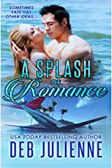 A Splash of Romance (Prequel to The Bronco Boys) Kindle Edition
