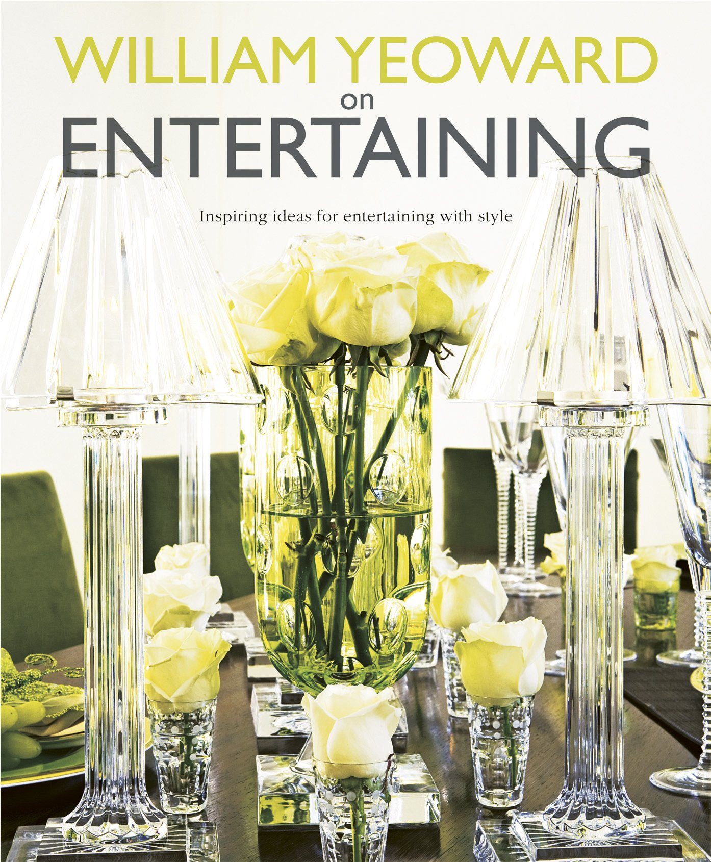 William Yeoward on Entertaining ebook