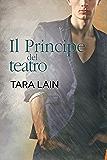 Il Principe del teatro (Storie d'amore a Laguna Vol. 3)