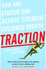 Traction: How Any Startup Can Achieve Explosive Customer Growth Paperback