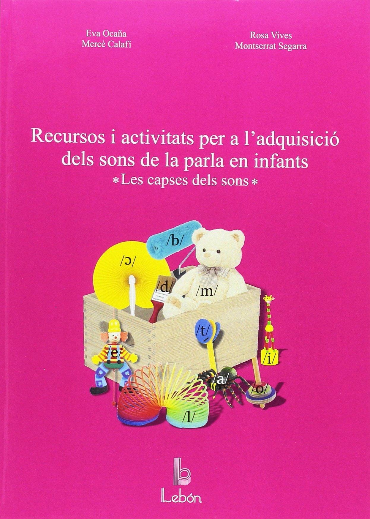 Recursos i activitats per a ladquisició dels sons de la ...