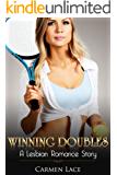 Lesbian Romance: Winning Doubles: Love For Tennis Brings Them Together (First Time Lesbian Romance Story) (Sports Love Series Book 4)