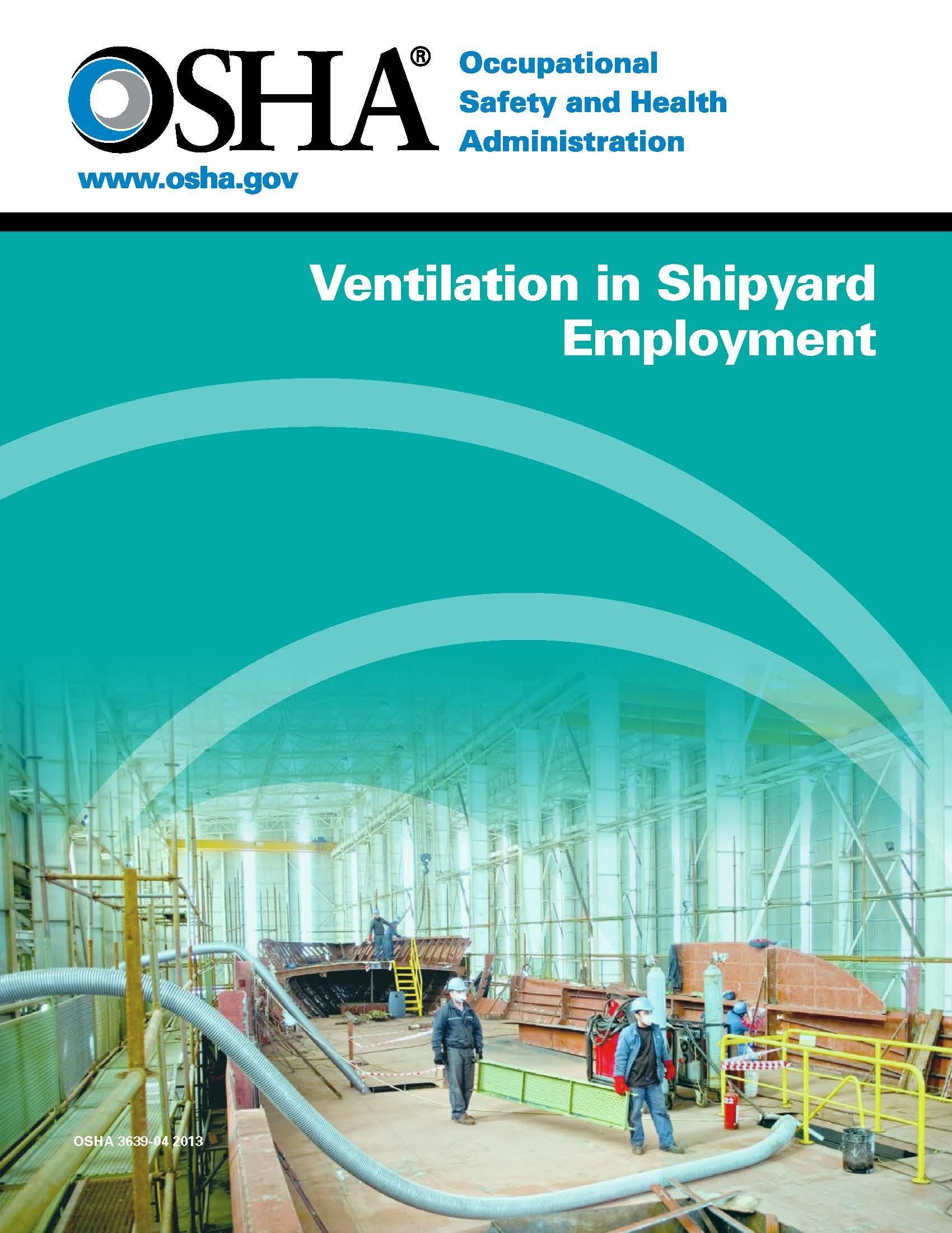 Ventilation in Shipyard Employment: OSHA: 9781941562932