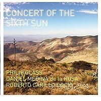 Concert of the Sixth Sun [Importado]
