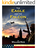 The Eagle and the Falcon (English Edition)