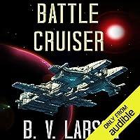 Battle Cruiser: Lost Colonies, Book 1