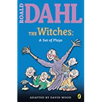 The Witches: a Set of Plays: A Set of Plays (Roald Dahl's Classroom Plays)