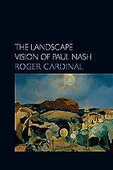 The Landscape Vision of Paul Nash (Essays in Art & Culture) Paperback