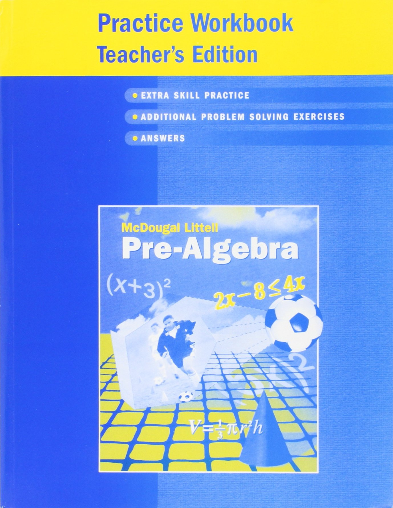 Amazon.com: Pre-Algebra Practice Workbook Teacher's Edition  (9780618343638): MCDOUGAL LITTEL: Books