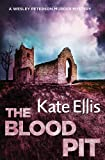 The Blood Pit: Book 12 in the DI Wesley Peterson crime series