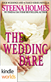 Four Weddings and a Fiasco: The Wedding Dare (Kindle Worlds Novella)