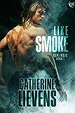 Like Smoke (Vikings Book 1)