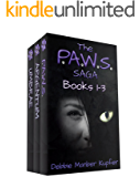 The P.A.W.S. Saga: Box set - Books 1-3