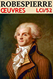 Robespierre - Oeuvres (Annoté): lci-52