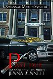 Past Due: #8 (Savannah Martin Mysteries)