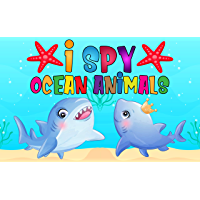 I Spy Ocean Animals: I Spy Ocean Book Guessing Game Picture for Kids Ages 2-5 and Toddlers or Kindergartners Funny Gift ( I Spy Animals ) - Shark (English Edition)