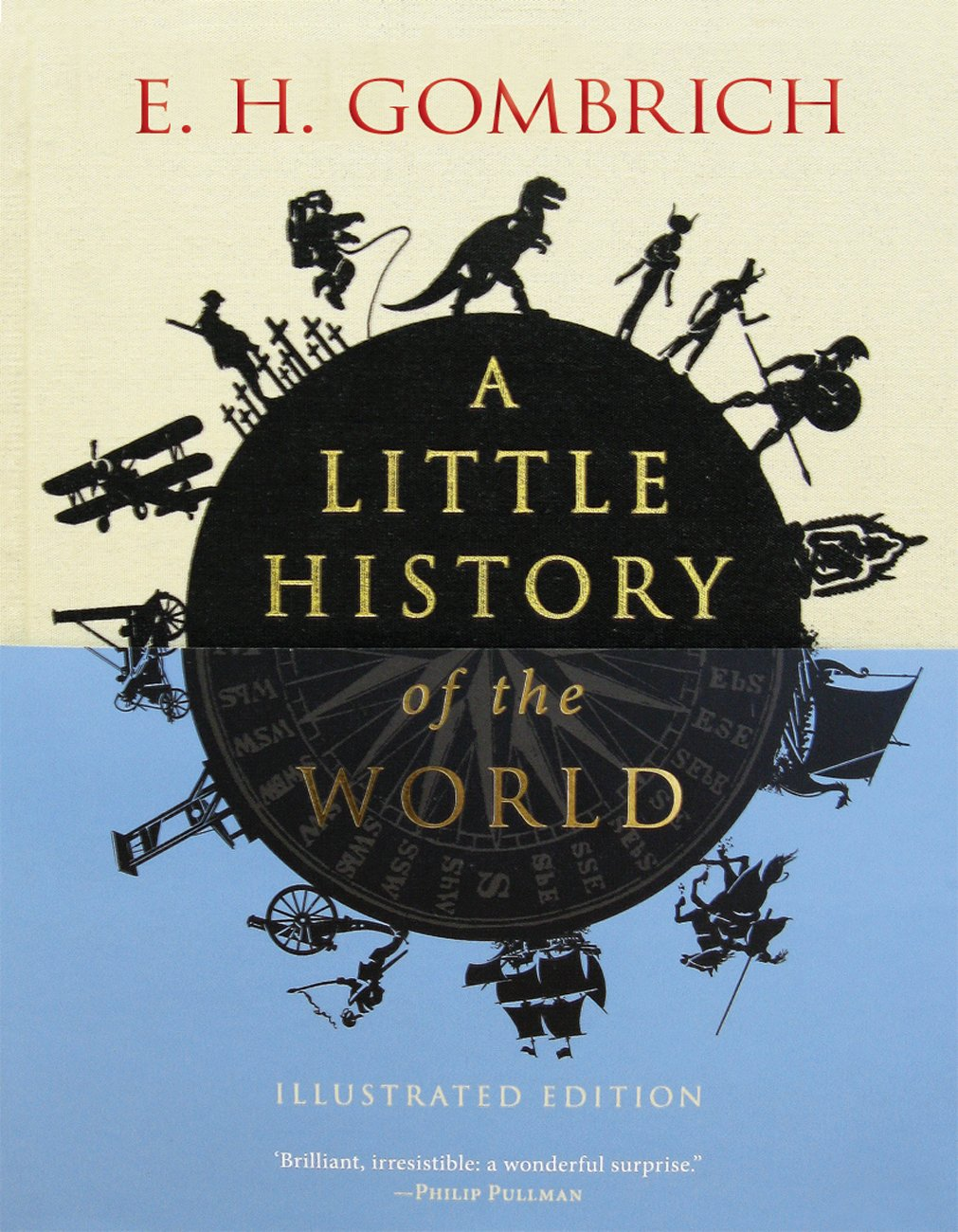 Download A Little History of the World: Illustrated Edition (Little Histories) ebook