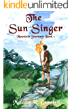 The Sun Singer (Mountain Journeys Book 1)