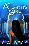 The Atlantis Girl (The Atlantis Saga Book 1)